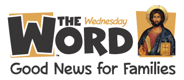 The Wednesday Word -  The Sunday Gospel through School on Wednesday