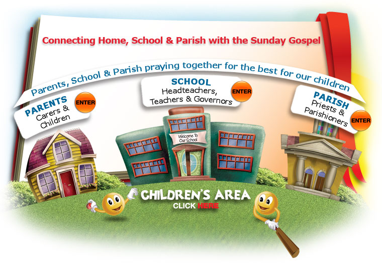 Connecting Home School and Parish with the Sunday Gospel - Parents, school & Parish praying together for the best for our children